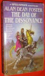 The Day of the Dissonance - Alan Dean Foster