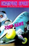 Tony Hawk - Michael Boughn