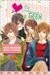 My Girlfriend's a Geek, Vol. 4 (My Girlfriend's a Geek - Pentabu, Rize Shinba