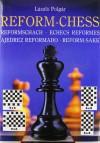 Chess Reform Chess - László Polgár