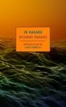 In Hazard (New York Review Books Classics) - Richard Hughes, John Crowley