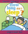 How Long Did I Sleep? - Jim Pipe