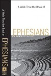 A Walk Thru the Book of Ephesians: Real Power for Daily Life - Baker Publishing Group