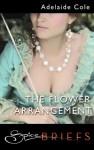The Flower Arrangement - Adelaide Cole
