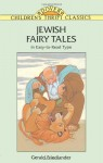 Jewish Fairy Tales - Gerald Friedlander, Children's Dover Thrift, Gerald Friedlander