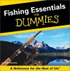 Fishing Essentials For Dummies: A Reference For The Rest Of Us - Peter Kaminsky