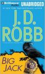 Big Jack - J.D. Robb, Susan Ericksen