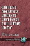 Contemporary Perspectives on Language and Cultural Diversity in Early Childhood Education (Hc) - Olivia N Saracho, Bernard Spodek