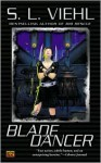 Blade Dancer - S.L. Viehl