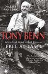 Free at Last! Diaries 1991-2001 - Tony Benn
