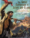 The Great Expedition of Lewis and Clark: by Private Reubin Field, Member of the Corps of Discovery - Judith Edwards, Sally Wern Comport