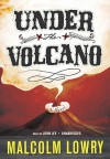Under the Volcano: A Novel (Audiocd) - Malcolm Lowry, John Lee