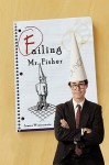 Failing Mr. Fisher - James Wintermote