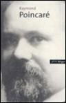 Raymond Poincaré - J. F. V. Keiger