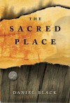 The Sacred Place - Daniel Black