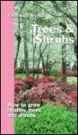 Trees & Shrubs: How to Grow Healthy Trees and Shrubs - Sterling
