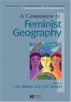 Companion to Feminist Geography - Joni Seager