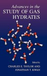 Advances in the Study of Gas Hydrates - Charles E. Taylor