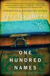 One Hundred Names: A Novel - Cecelia Ahern