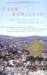 I Saw Ramallah - Mourid Barghouti, Edward W. Said, Ahdaf Soueif