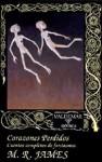 Corazones perdidos. Cuentos completos de fantasmas - M.R. James