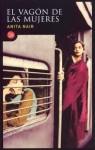 El Vagón de las Mujeres - Anita Nair