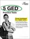 5 GED Practice Tests - Princeton Review, Princeton Review