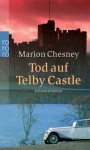 Tod auf Telby Castle - Marion Chesney