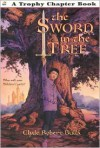 The Sword in the Tree - Clyde Robert Bulla, Bruce Bowles