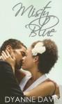 Misty Blue - Dyanne Davis