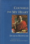 Counsels from My Heart - Dudjom Rinpoche, Padmakara Translation Group