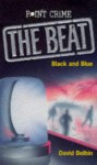 Black and Blue (Point Crime: The Beat) - David Belbin