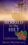 Berried to the Hilt - Karen MacInerney