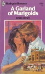 A Garland of Marigolds (Harlequin Romance, #1152) - Isobel Chace