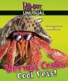 Hermit Crabs: Cool Pets! - Alvin Silverstein, Virginia B. Silverstein, Laura Silverstein Nunn