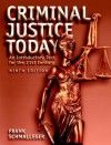 Criminal Justice Today: An Introductory Text for the 21st Century (9th Edition) - Frank M. Schmalleger