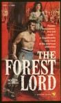 The Forest Lord - Noel B. Gerson