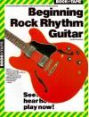 Beginning Rock Rhythm Guitar, with Cassette - Wolf Marshall, Amy Appleby, Robert Decker