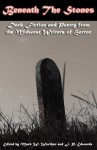 Beneath the Stones (Midwest Writers of Horror #2) - Mark W. Worthen, J.P. Edwards