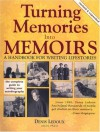 Turning Memories Into Memoirs: A Handbook for Writing Lifestories - Denis Ledoux