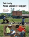Understanding Physical Anthropology And Archaeology - Barry Lewis, Lynn Kilgore, Robert Jurmain