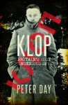 Klop: Britain's Most Ingenious Spy - Peter Day