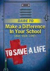 Dare To Make A Difference In Your School - Todd Hafer, Vicki Kuyper
