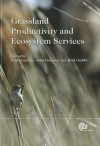 Grassland Productivity and Ecosystem Services - Gilles Lemaire, John Hodgson, Abad Chabbi