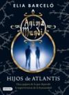 Hijos de Atlantis - Elia Barceló