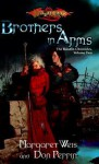 Brothers in Arms: The Raistlin Chronicles, Volume Two - Margaret Weis, Don Perrin