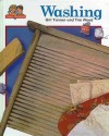 Washing: Washboards and Mangels Give Way to Washing Machines and Spin Driers, in This One Hun.. - Gail Tanner, Tim Wood