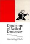 Dimensions of Radical Democracy: Pluralism, Citizenship, Community - Chantal Mouffe