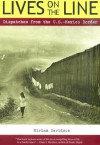 Lives on the Line: Dispatches from the U.S.-Mexico Border - Miriam Davidson, Jeffry Scott