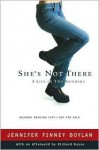 She's Not There - Jennifer Finney Boylan, Richard Russo